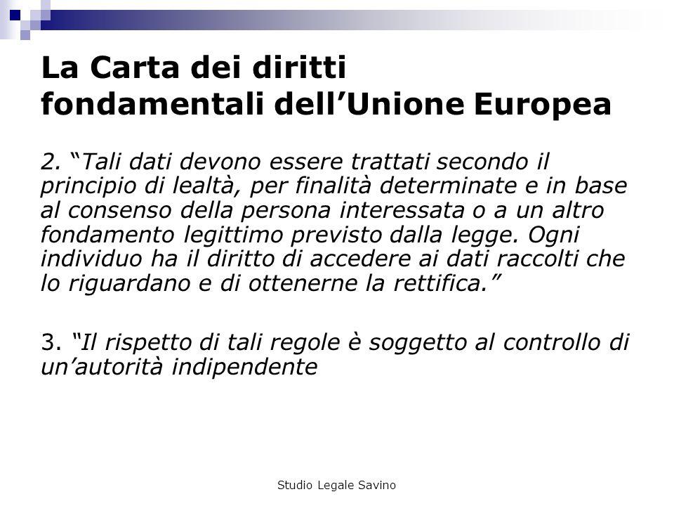 Studio Legale Savino La Carta dei diritti fondamentali dellUnione Europea 2.