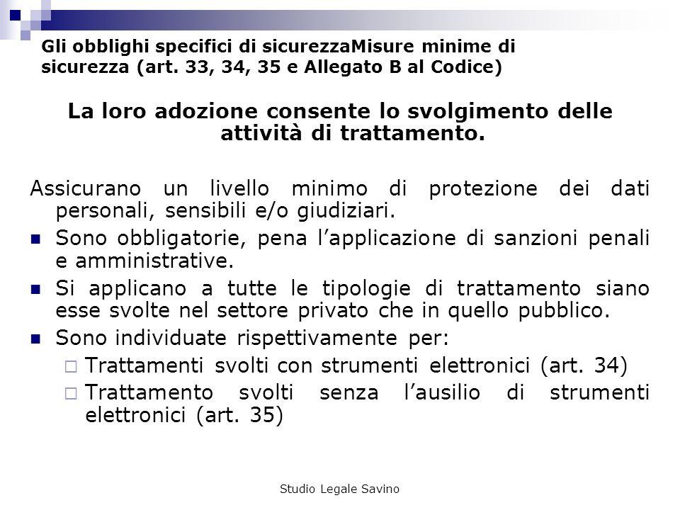 Studio Legale Savino Gli obblighi specifici di sicurezzaMisure minime di sicurezza (art.
