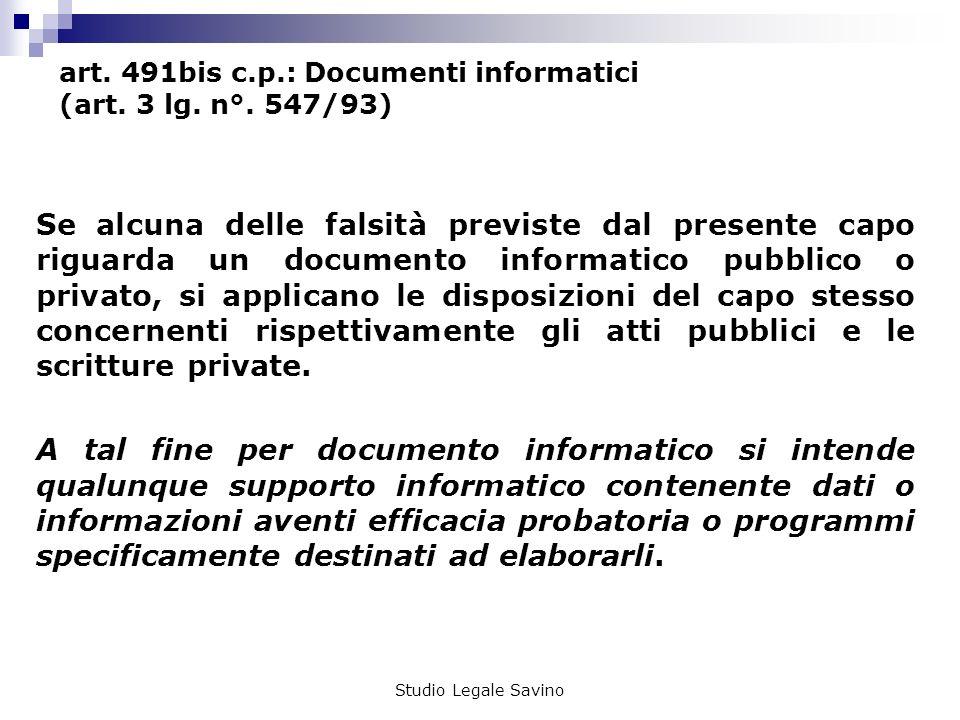 Studio Legale Savino art.491bis c.p.: Documenti informatici (art.
