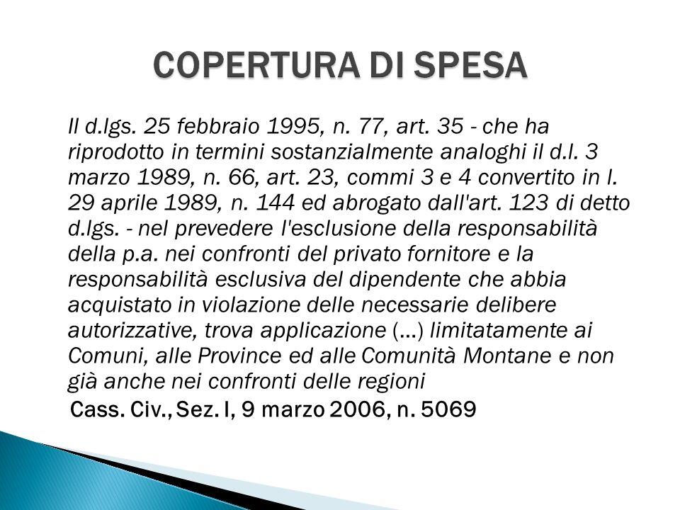 Il d.lgs. 25 febbraio 1995, n. 77, art.
