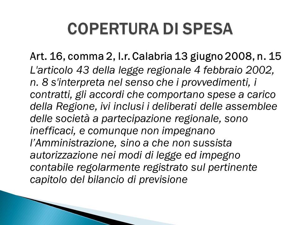 Art. 16, comma 2, l.r. Calabria 13 giugno 2008, n.