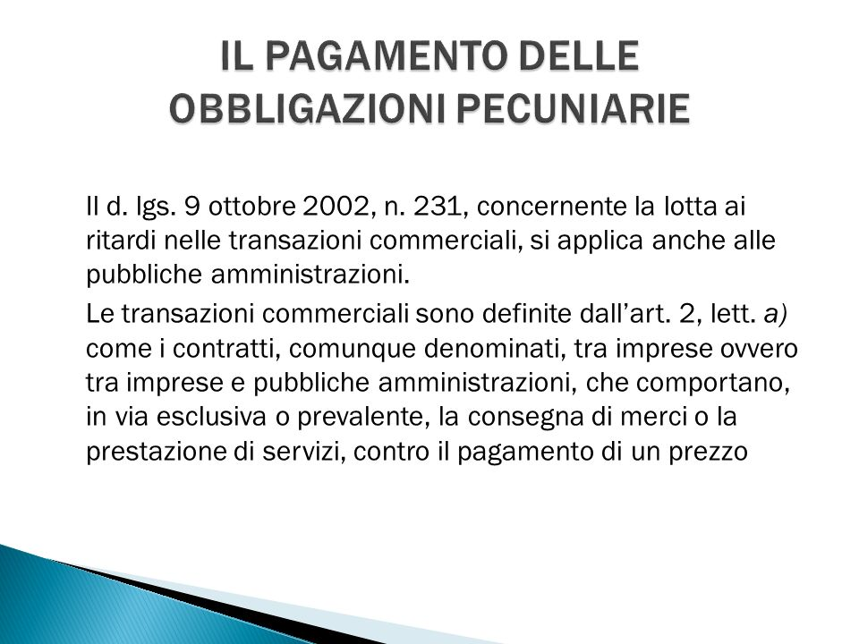 Il d. lgs. 9 ottobre 2002, n.