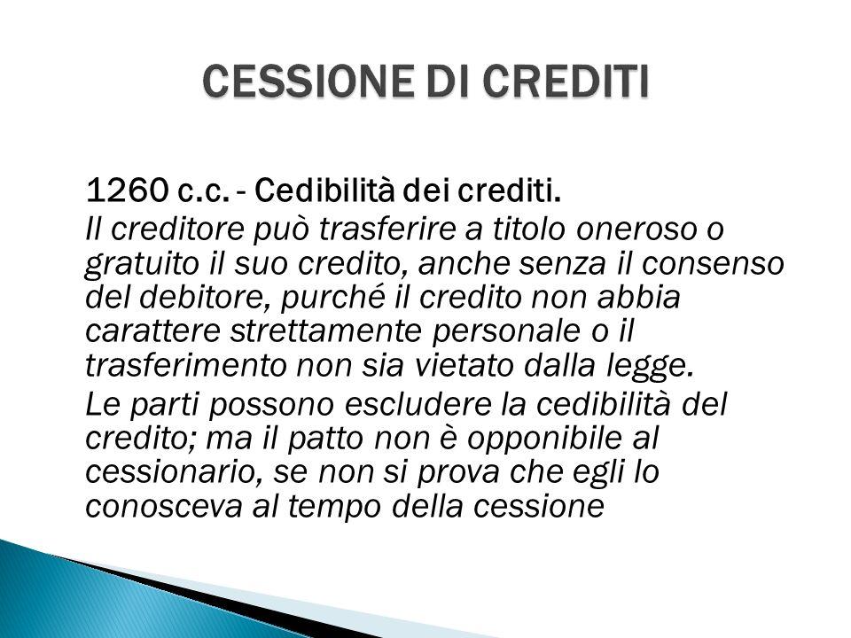 1260 c.c. - Cedibilità dei crediti.