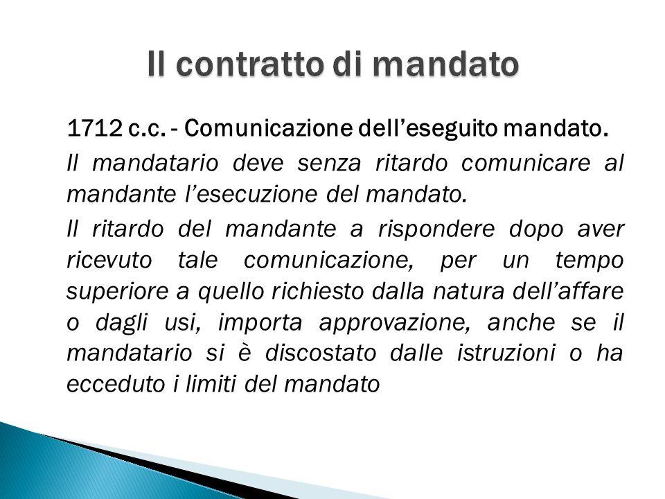 1712 c.c. - Comunicazione delleseguito mandato.