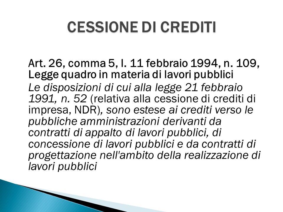 Art. 26, comma 5, l. 11 febbraio 1994, n.