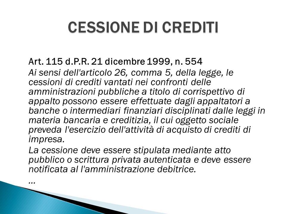 Art. 115 d.P.R. 21 dicembre 1999, n.