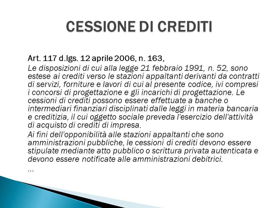 Art. 117 d.lgs. 12 aprile 2006, n. 163, Le disposizioni di cui alla legge 21 febbraio 1991, n.
