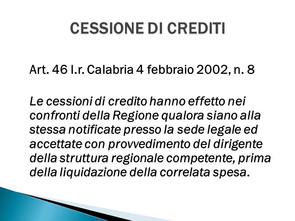 Art. 46 l.r. Calabria 4 febbraio 2002, n.