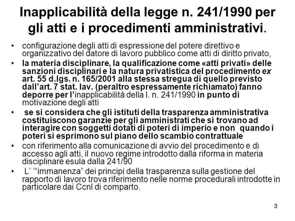 3 Inapplicabilità della legge n. 241/1990 per gli atti e i procedimenti amministrativi. configurazione degli atti di espressione del potere direttivo