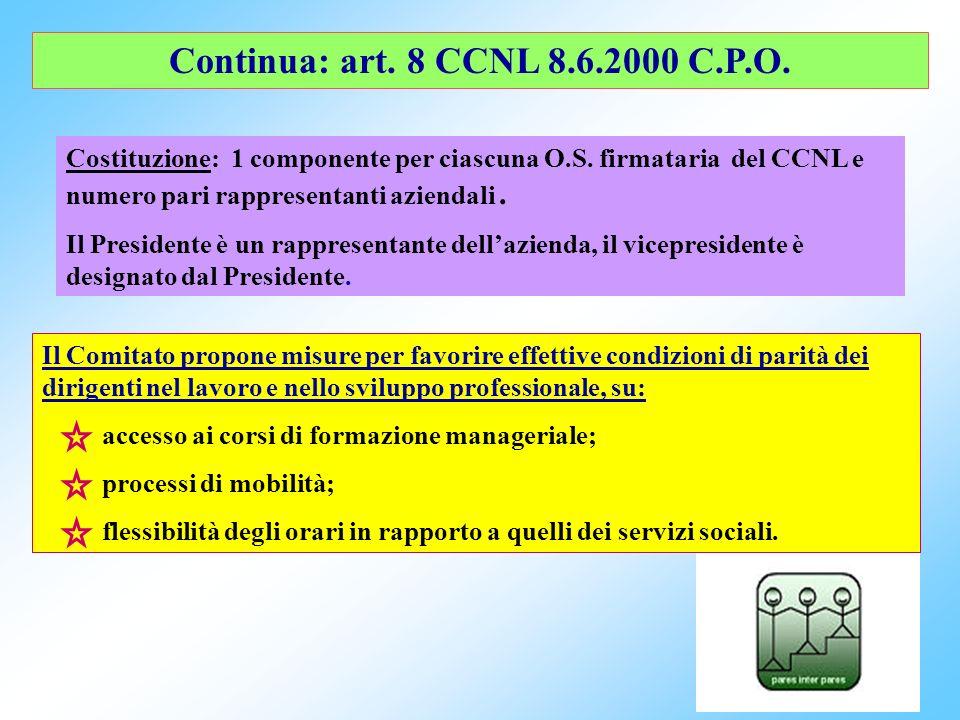 59 Comitati per le pari opportunità art. 8 CCNL 8.6.2000 Compiti: raccolta dati sulle materie di propria competenza che lamministrazione è tenuta a fo