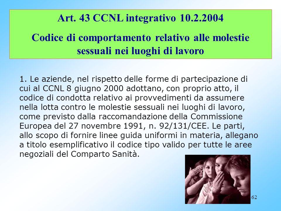 61 Continua: art. 8 CCNL 8.6.2000 C.P.O. Durata: 4 anni, rinnovabili una sola volta. Altro: Relazione annuale sulle condizioni dei dirigenti in aziend