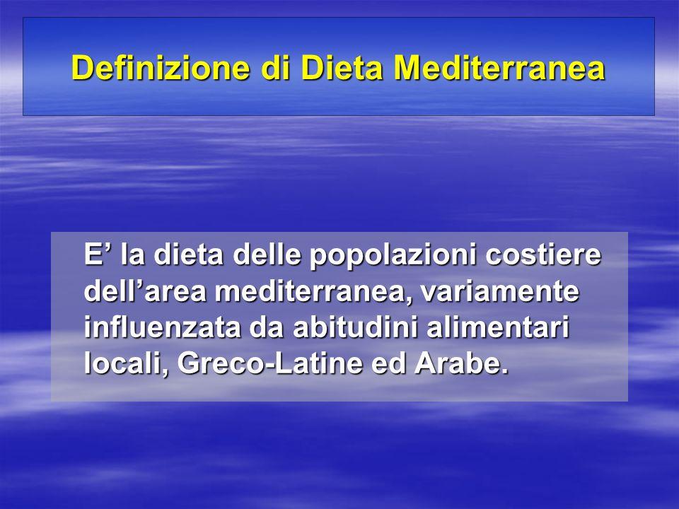 E la dieta delle popolazioni costiere dellarea mediterranea, variamente influenzata da abitudini alimentari locali, Greco-Latine ed Arabe. Definizione
