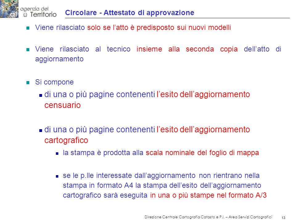 14 Direzione Centrale Cartografia Catasto e P.I.