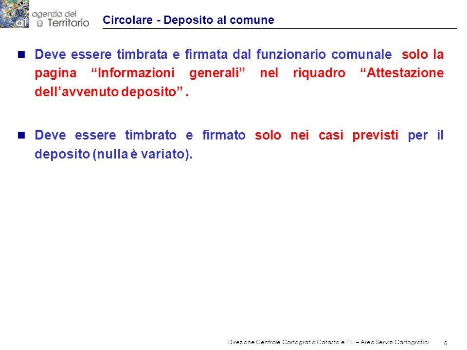 7 Direzione Centrale Cartografia Catasto e P.I.