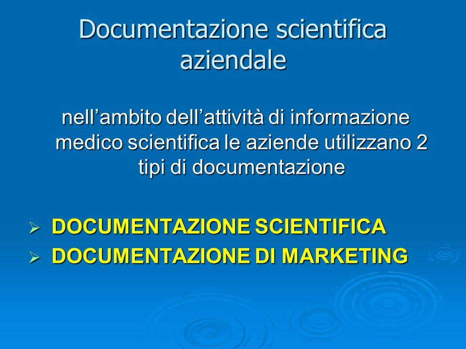 nellambito dellattività di informazione medico scientifica le aziende utilizzano 2 tipi di documentazione nellambito dellattività di informazione medi