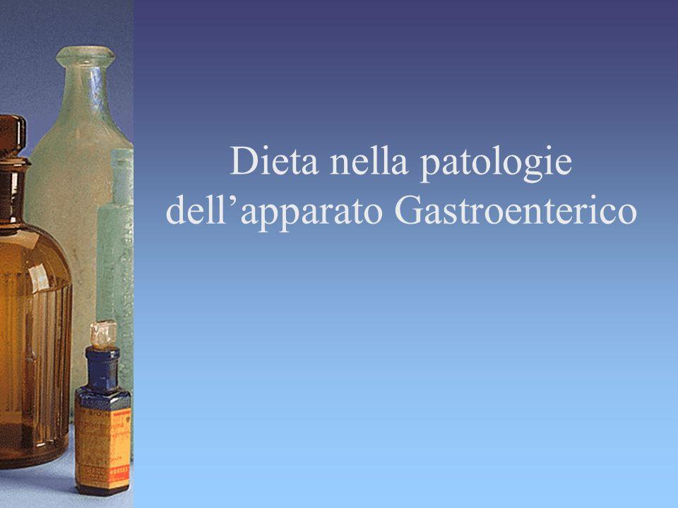 Dieta nella patologie dellapparato Gastroenterico