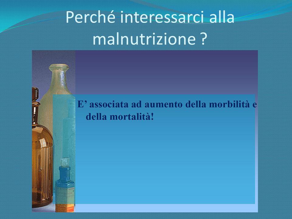 PROTEINAEMIVITA ALBUMINA 18-20 giorni TRANSFERRINA 7-8 giorni PREALBUMINA 2 giorni PROTEINA LEGANTE IL RETINOLO 10-12 ore PROTEINE UTILIZZATE NELLA VALUTAZIONE DELLO STATO NUTRIZIONALE Lalbumina è la più utilizzata per la valutazione nutrizionale, la prealbumina per il monitoraggio dellintervento nutrizionale