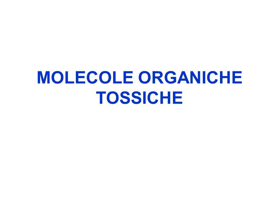 MOLECOLE ORGANICHE TOSSICHE