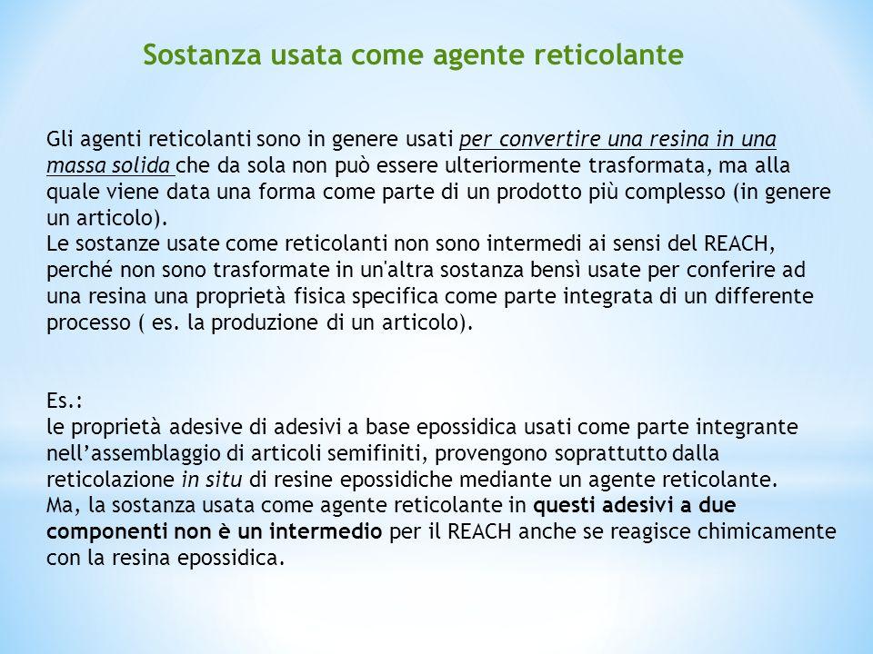 Gli agenti reticolanti sono in genere usati per convertire una resina in una massa solida che da sola non può essere ulteriormente trasformata, ma all