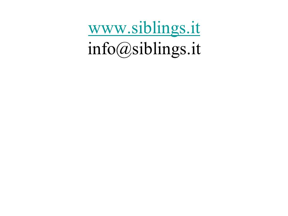 www.siblings.it www.siblings.it info@siblings.it