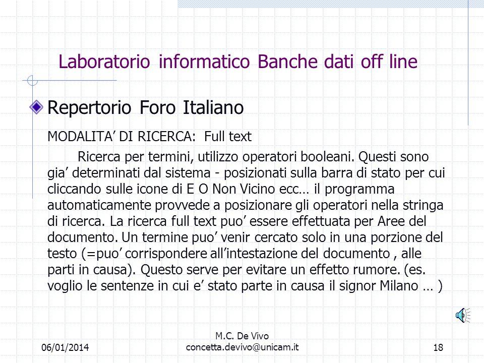06/01/2014 M.C. De Vivo concetta.devivo@unicam.it17 Scegliere il testo Normativo e leventuale articolo 596