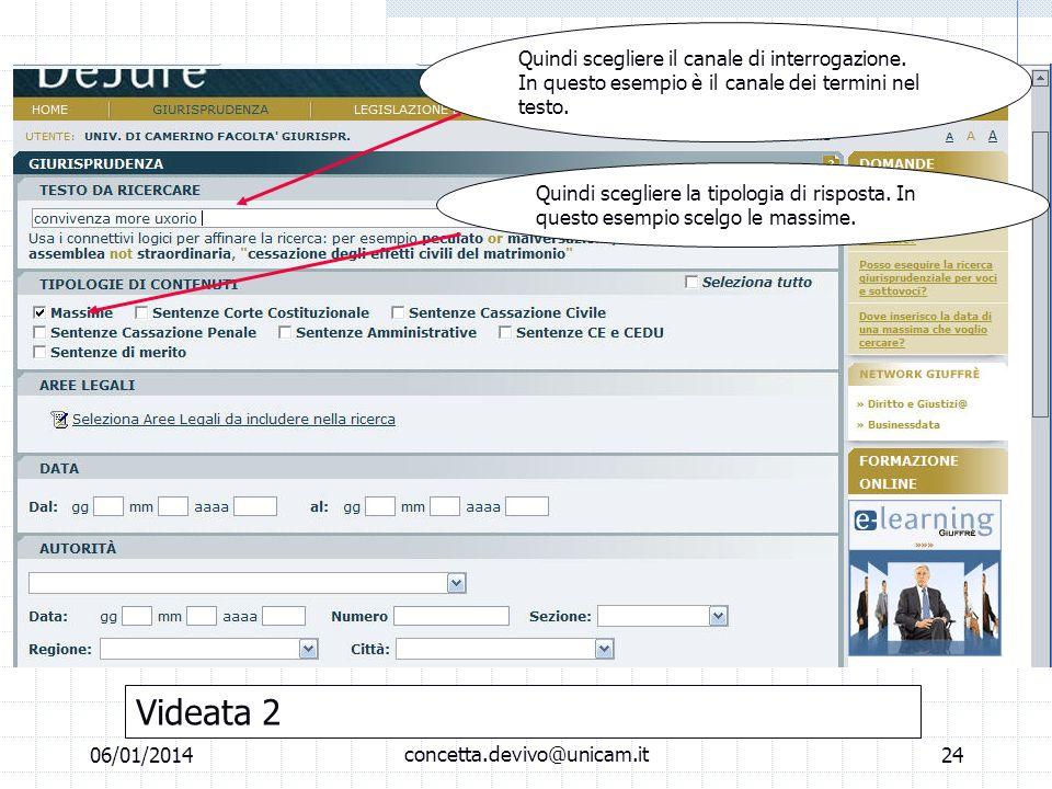 06/01/2014 M.C. De Vivo concetta.devivo@unicam.it23 Laboratorio informatico Banche dati off line Scegliere archivio=tipo di documento che si sta cerca