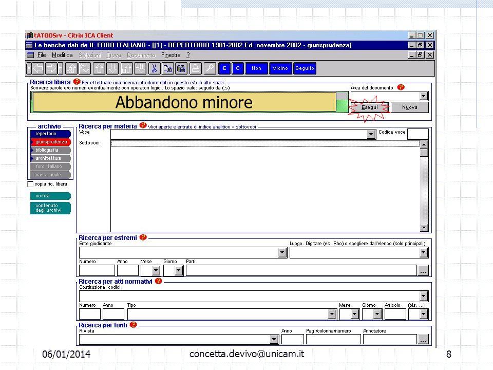 06/01/2014 M.C. De Vivo concetta.devivo@unicam.it7 Laboratorio informatico Banche dati off line Repertorio Foro Italiano Sentenze (cassazione/merito)