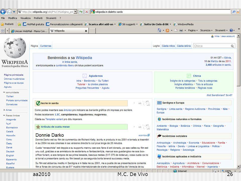 aa2010M.C. De Vivo26 Diritto dellInformatica Diritto e Informatica. Influenza o Indifferenza?