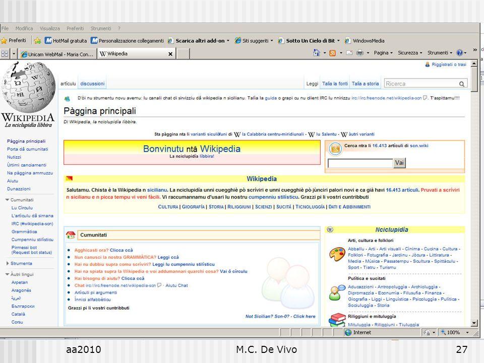 aa2010M.C. De Vivo27 Diritto dellInformatica Diritto e Informatica. Influenza o Indifferenza?