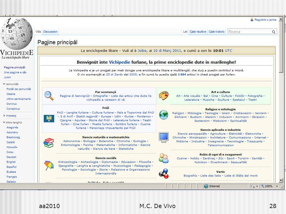 aa2010M.C. De Vivo28 Diritto dellInformatica Diritto e Informatica. Influenza o Indifferenza?