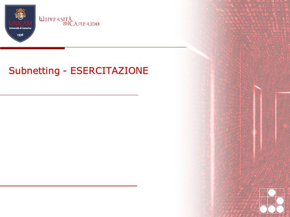 Subnetting - ESERCITAZIONE