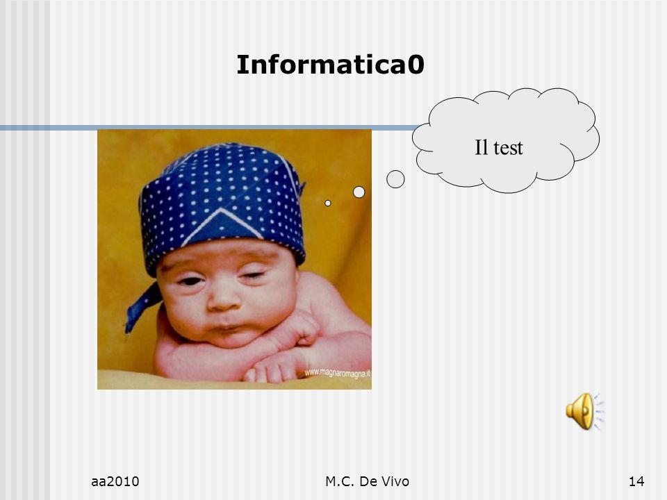 aa2010M.C. De Vivo14 Informatica0 Il test