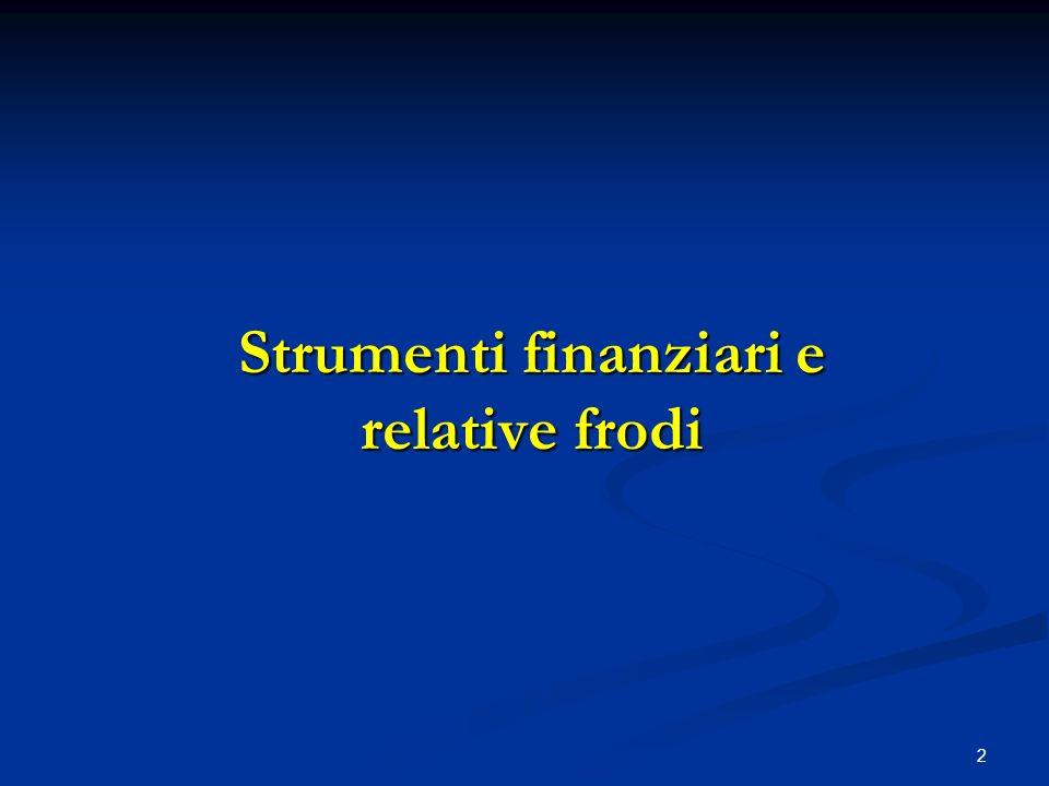 2 Strumenti finanziari e relative frodi