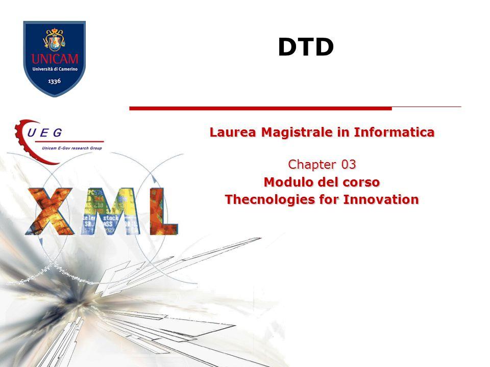 DTD12 Indicatori di ricorrenza IndicatoreDescrizione + Lelemento può ripetersi più volte, ma deve essere usato almeno una volta * Elemento facoltativo; se viene utilizzato può apparire più volte .