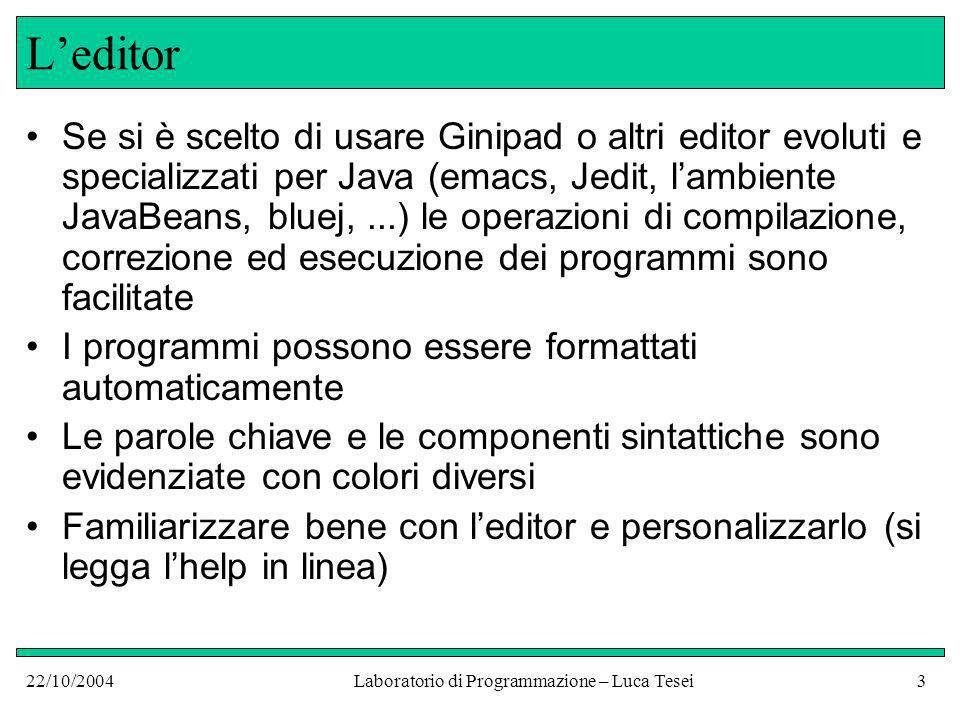 22/10/2004Laboratorio di Programmazione – Luca Tesei14 class?.
