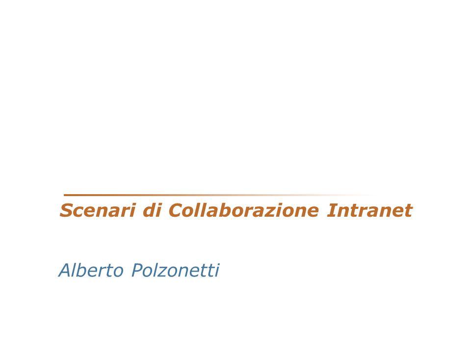 Scenari di Collaborazione Intranet Alberto Polzonetti
