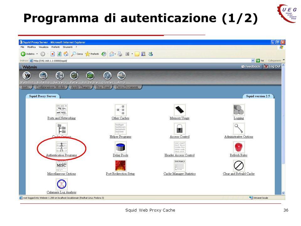 Squid Web Proxy Cache36 Programma di autenticazione (1/2)