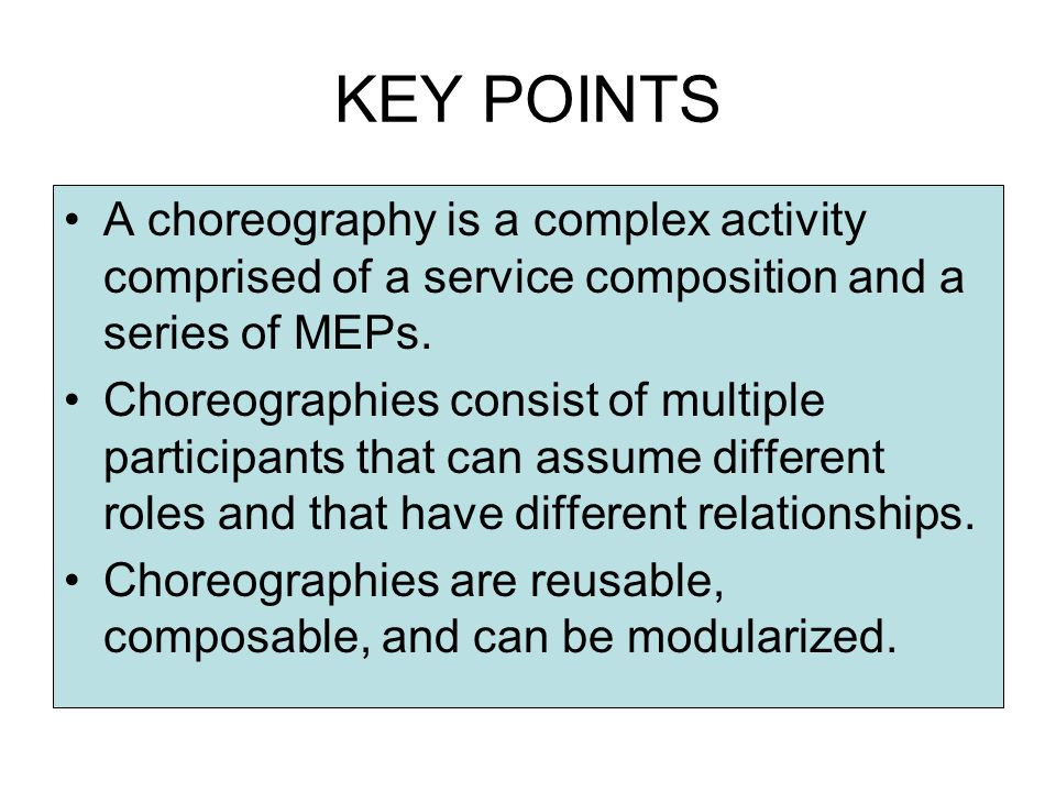 Choreography-Centric Approach CollectAccountInformation and ValidateAccountInformation ValidateAccountInformation and RepairAccountInformation.