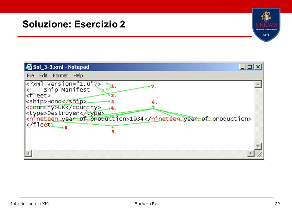 Introduzione a XMLBarbara Re29 Soluzione: Esercizio 2