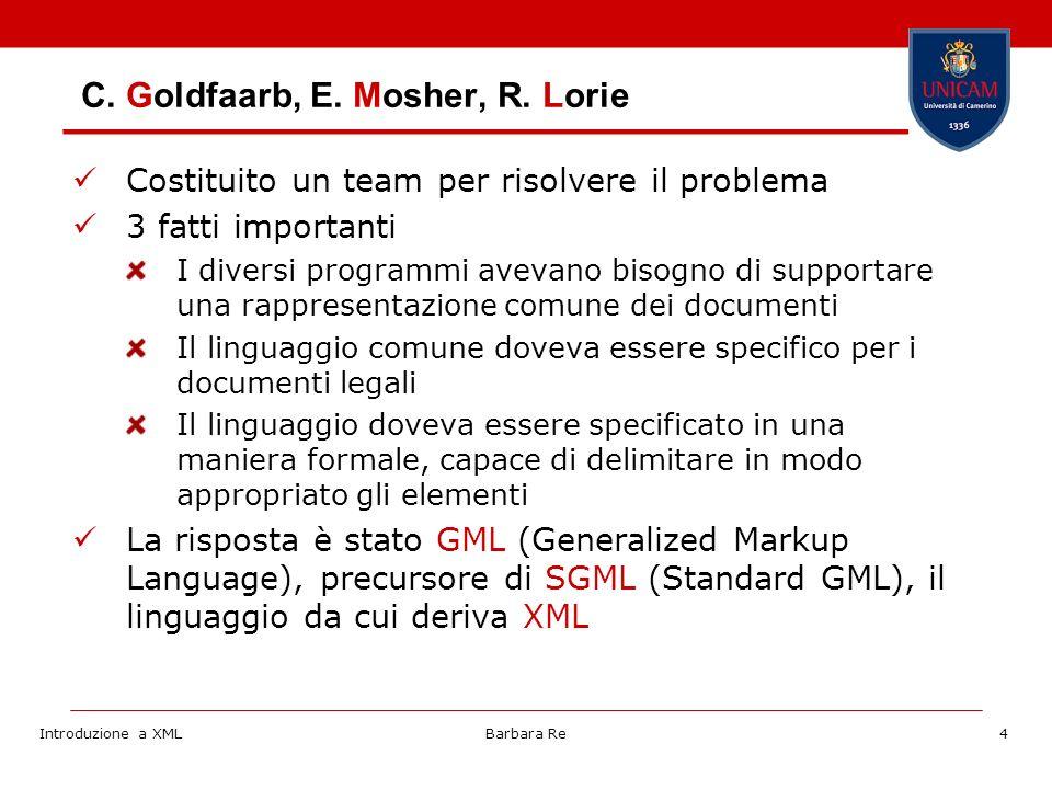 Introduzione a XMLBarbara Re25 Il prologo La dichiarazione XML è obbligatoria e deve essere posta allimmediato inizio del documento Gli attributi sono version: (obbligatorio) la versione di XML usata encoding: (opzionale) nome della codifica dei caratteri usata nel documento default: UTF-8 o 16 standalone: (opzionale) se vale yes indica che il file non fa riferimento ad altri file esterni default: no