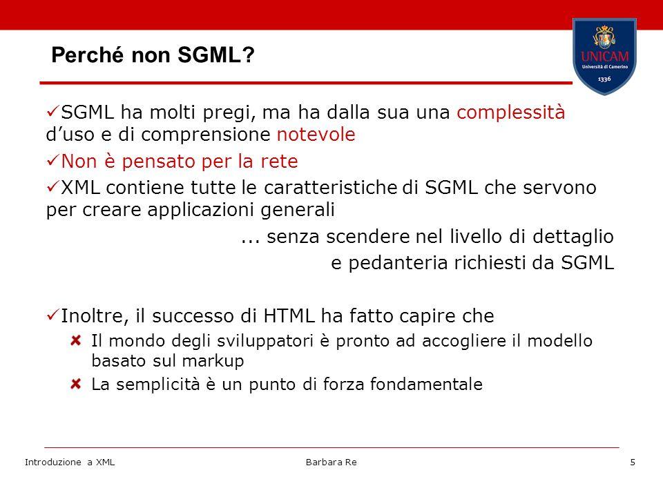 Introduzione a XMLBarbara Re5 Perché non SGML.