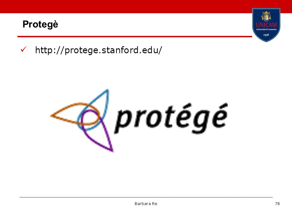 Barbara Re78 Protegè http://protege.stanford.edu/