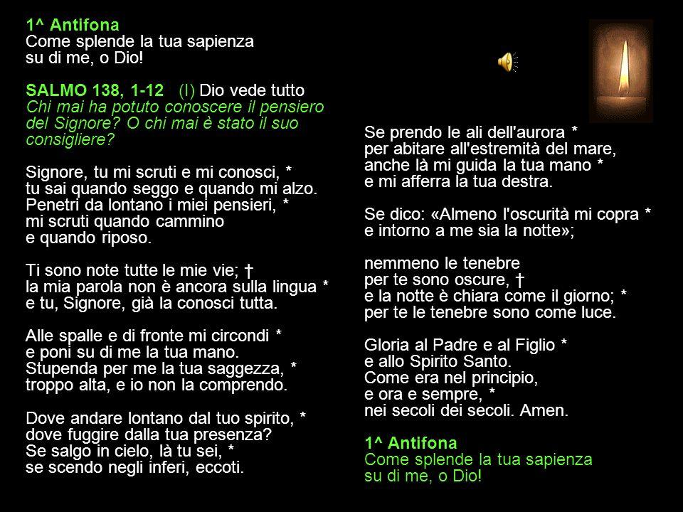 16 OTTOBRE 2013 MERCOLEDÌ - IV SETTIMANA DEL SALTERIO DEL T. O. VESPRI V. O Dio, vieni a salvarmi. R. Signore, vieni presto in mio aiuto. Gloria al Pa