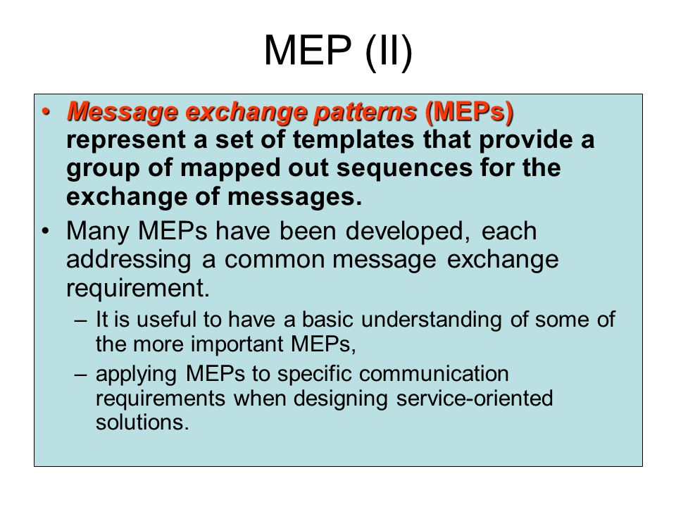 MEPs and WSDL MEPs play a larger role in WSDL service descriptions as they can coordinate the input and output messages associated with an operation.