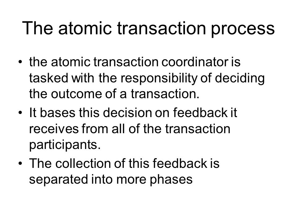 The atomic transaction coordinator This particular implementation of the WS-Coordination coordinator service represents a specific service model. The