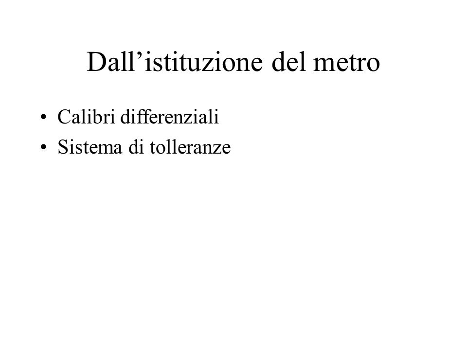 Dallistituzione del metro Calibri differenziali Sistema di tolleranze