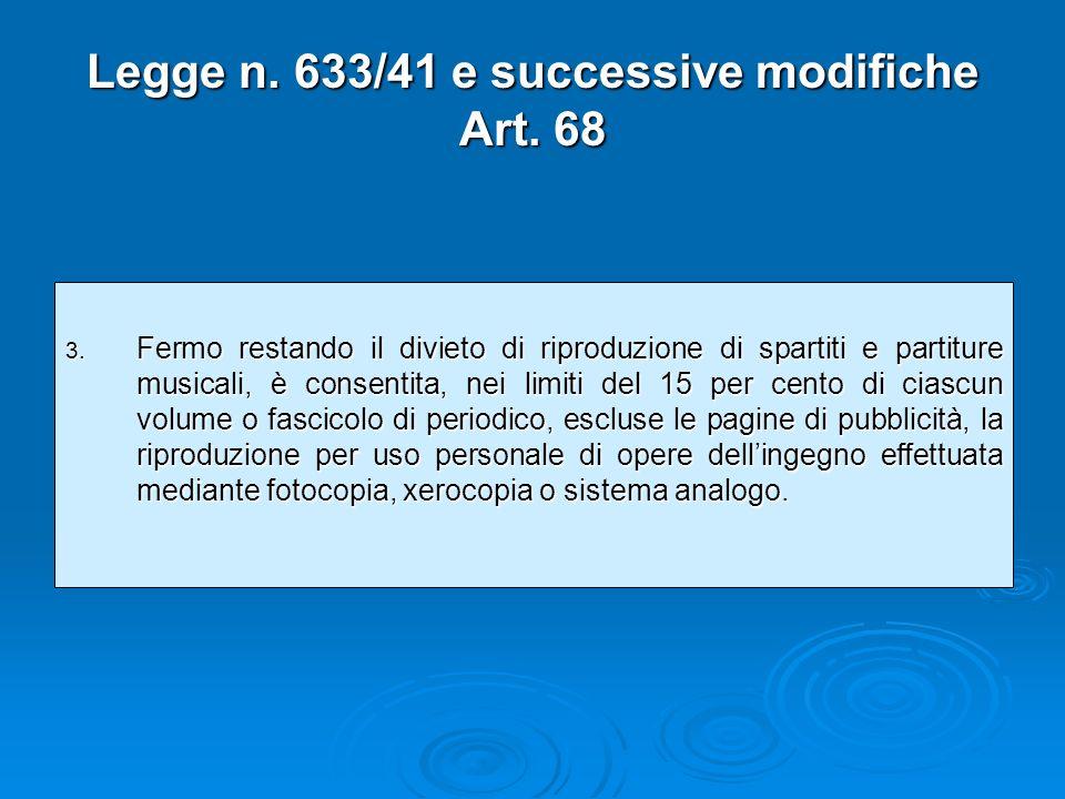 Legge n.633/41 e successive modifiche Art. 68 3.