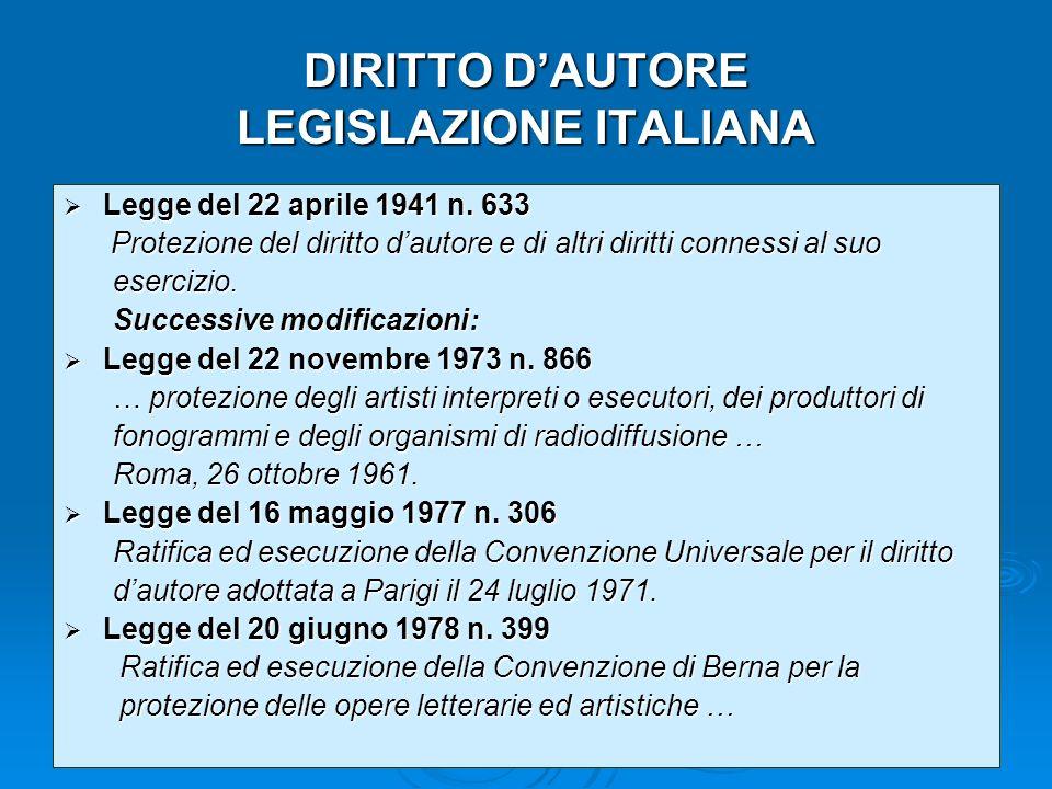 DIRITTO DAUTORE LEGISLAZIONE ITALIANA Legge del 22 aprile 1941 n.