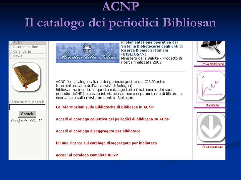 ACNP Il catalogo dei periodici Bibliosan