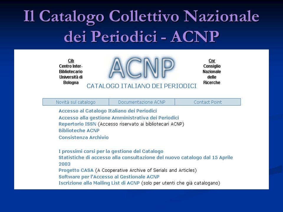 Il Catalogo Collettivo Nazionale dei Periodici - ACNP